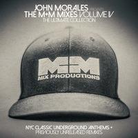 John Morales The M+M Mixes Volume IV 2017