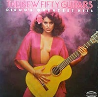 The New Fifty Guitars Disco's Greatest Hits Musicor 1978 (2)