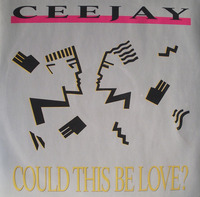 Ceejay Could This Be Love 1987 BCM