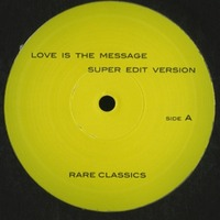 Love Is The Message Relight My Fire Rare Classics
