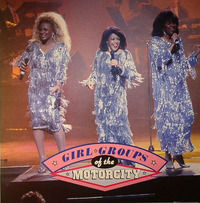 Girl Groups Of The Motorcity  1990