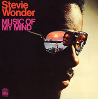 Stevie Wonder Music Of My Mind 1972 Tamla