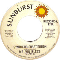 Melvin Bliss Synthetic Substitution 1973 Sunburst Records