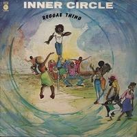 Inner Circle   – Reggae Thing