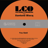 Los Charly's Orchestra Feat.  Xantone Blacq You Said 2019