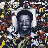 Bill Withers Menagerie 1977