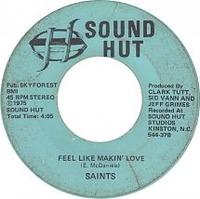 Saints Feel Like Makin' Love  Sound Hut