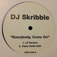 DJ Skribble Everybody Come On 1999 FFRR