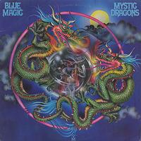 Blue Magic Mystic Dragons 1977