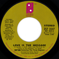 MFSB Featuring Three Degrees Love Is The Message 1973 7inch