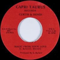 Curtis & Dondi Magic From Your Love