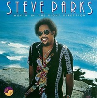 Steve Parks  – Movin' In The Right Direction