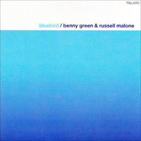Benny Green & Russell Malone Bluebird 2004