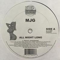 MJG All Night Long Fully-Blown Recordings 2002