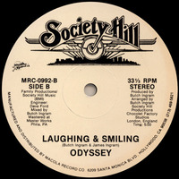 Odyssey  (Joy) I Know It Laughing & Smiling 1985 Society Hill