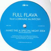 Full Flava Lorraine McIntosh Make This A Special Night 2004