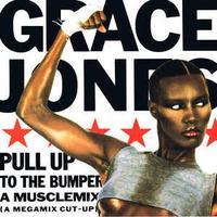 Grace Jones Pull Up To The Bumper A Musclemix 1986