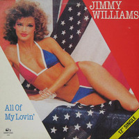 Jimmy Williams All Of My Lovin'