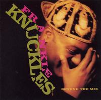 Frankie Knuckles  Beyond The Mix 1991 Virgin