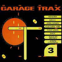 Garage Trax 3 The Garage Sound Of Easy Street Records 1989