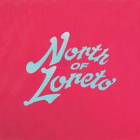 North Of Loreto Com Era 2019