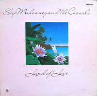 Skip Mahoaney And The Casuals Land Of Love