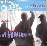 A Tribe Called Quest Electric Relaxation 1993 Jive