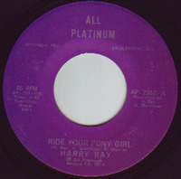 Harry Ray Ride Your Pony Girl Best Thing For Me 1974
