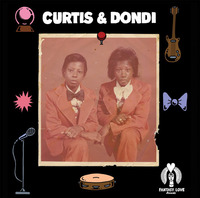 Curtis & Dondi Magic From Your Love Re