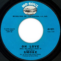 Smoke Oh Love (Well We Finally Made It) 1972 Mo-Soul