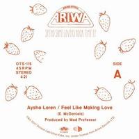 Aysha Loren Feel Like Making Love Ariwa