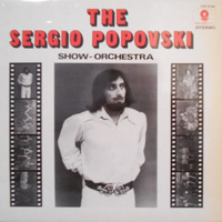 Sergio Popovski And His Show-Orchestra  ‎