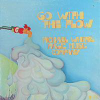 Michael White's Magic Music Company Go With The Flow 1974