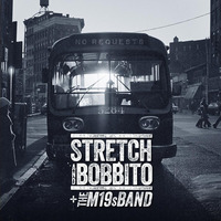 Stretch And Bobbito + The M19s Band No Requests 2020