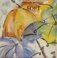 Brook Benton Soft 1984