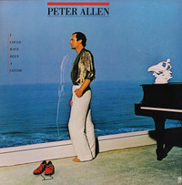 Peter Allen I Could Have Been A Sailor 1979 A&M