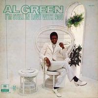 Al Green  I'm Still In Love With You 1972