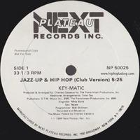 Key-Matic Jazz-Up & Hip Hop 1984 Next Plateau