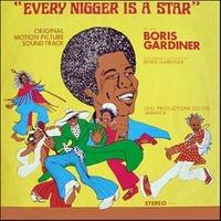 Boris Gardiner Every Nigger Is A Star 1973