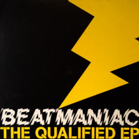 Beatmaniac The Qualified EP 2002