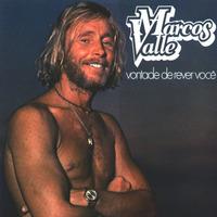 Marcos Valle Vontade De Rever Voce 1981