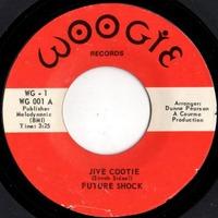 Future Shock   – Jive Cootie