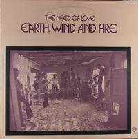 Earth, Wind And Fire The Need Of Love 1971 Warner Bros