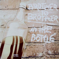 Brother To Brother In The Bottle 1974 Turbo