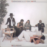 Twennynine Featuring Lenny White Best Of Friends 1979