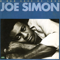Joe Simon A Bad Case Of Love 1977