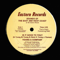 Young & Company Is It Good To You 1981 Eastern Records