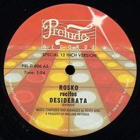 Rosko  – Rosko Recites Desiderata