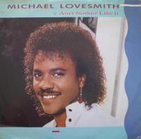 Michael Lovesmith Ain't Nothin' Like It 1985 Motown