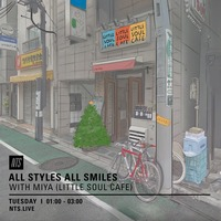 All Styles All Smiles NTS Radio